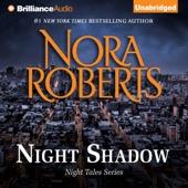 Nora Roberts - Night Shadow (Unabridged)  artwork