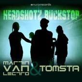 Headshotz Buckstop (Video Edit) - Martin van Lectro & Tomsta