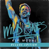 Kip Moore - Wild Ones (Deluxe)  artwork