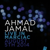 Ahmad Jamal - Ahmad Jamal Live In Marciac, August 5th 2014 (Live)  artwork