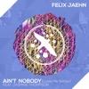 Felix Jaehn ft. Jasmine... - Ain't Nobody