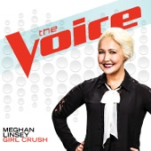 Meghan Linsey - Girl Crush (The Voice Performance)  artwork