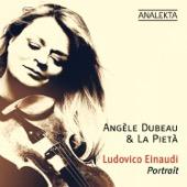 Angèle Dubeau & La Pietà - Ludovico Einaudi: Portrait (Deluxe Edition)  artwork