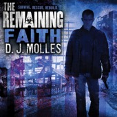D.J. Molles - The Remaining: Faith: A Novella (Unabridged)  artwork