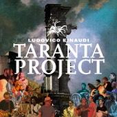 Ludovico Einaudi - Taranta Project  artwork