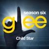 Glee: The Music, Child Star - EP - Glee Cast, Glee Cast