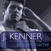 J. Kenner - Say My Name: A Stark Novel (Unabridged)  artwork