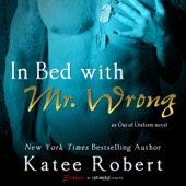 Katee Robert - In Bed with Mr. Wrong (Unabridged)  artwork
