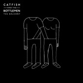 Catfish and the Bottlemen - The Balcony  artwork