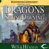 Margaret Weis, Tracy Hickman - Dragons of Spring Dawning: Dragonlance: Chronicles, Book 3 (Unabridged)  artwork