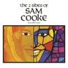 The 2 Sides of Sam Cooke - Sam Cooke, Sam Cooke