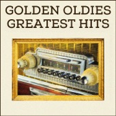 Golden Oldies Greatest Hits: #1 Hits and Classics from The '50s And '60s Like Stand by Me, House of the Rising Sun, Wild Thing, Chantilly Lace, Proud Mary, And More! - Various Artists Cover Art