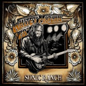 Whitey Morgan and the 78's - Sonic Ranch  artwork
