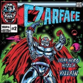 CZARFACE - Every Hero Needs a Villain  artwork