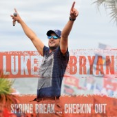 Luke Bryan - Spring Break...Checkin' Out  artwork
