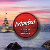 Dj. Volkan Uça - Istanbul (feat. Merih Gurluk) [Extended Mix] artwork