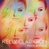 Kelly Clarkson - Piece By Piece (Deluxe Version)  artwork
