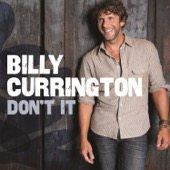 Billy Currington - Don't It  artwork