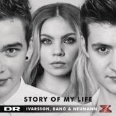 Ivarsson, Bang & Neuman - Story of My Life artwork