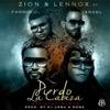 Pierdo la Cabeza (Remix) [feat. Farruko & Yandel] - Zion y Lennox
