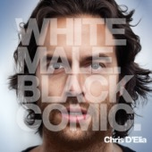 Cover to Chris D'Elia's White Male. Black Comic.