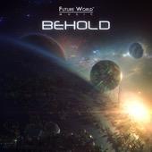 Future World Music - Behold  artwork