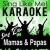 Sing Like Mamas & Papas (Karaoke Version)