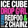 Drop Girl - Ice Cube