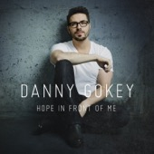 More Than You Think I Am - Danny Gokey