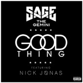 Sage the Gemini - Good Thing (feat. Nick Jonas)  artwork