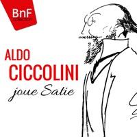 Aldo Ciccolini - Aldo Ciccolini joue Satie (Mono Version)