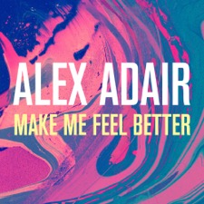 Make Me Feel Better by Alex Adair
