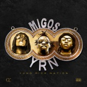 Migos - Yung Rich Nation  artwork