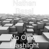 No Other Flashlight