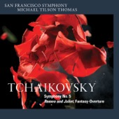 San Francisco Symphony & Michael Tilson Thomas - Tchaikovsky: Symphony No. 5 & Romeo and Juliet, Fantasy-Overture  artwork