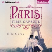 Ella Carey - Paris Time Capsule (Unabridged)  artwork