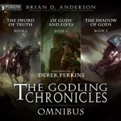 Brian D. Anderson - The Godling Chronicles Omnibus: Books 1-3 (Unabridged)  artwork