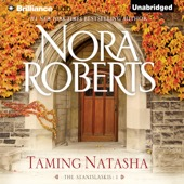 Nora Roberts - Taming Natasha: The Stanislaskis, Book 1 (Unabridged)  artwork