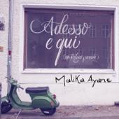 Malika Ayane - Adesso e qui (Nostalgico presente)
