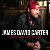 James David Carter - Songs on the Radio  artwork