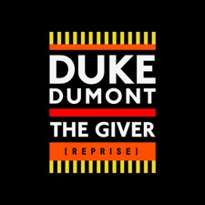 The Giver by Duke Dumont