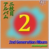 2nd Generation Album