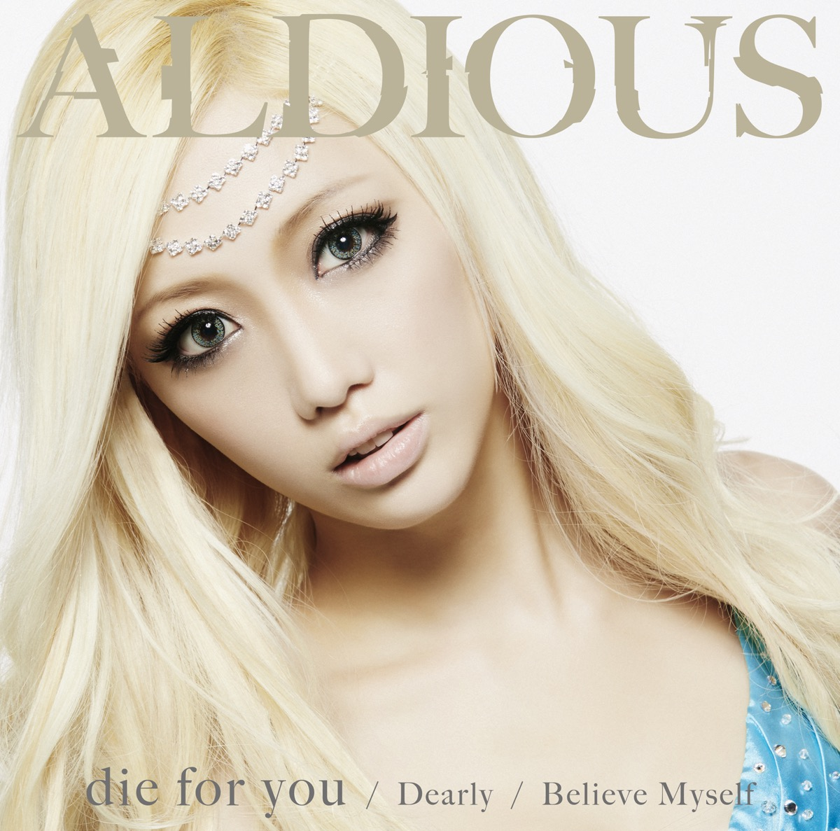 die for you / Dearly / Believe...