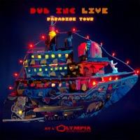 DUB INC - Paradise Tour (Live at L'Olympia)