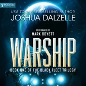 Joshua Dalzelle - Warship: Black Fleet Trilogy, Book 1 (Unabridged)  artwork
