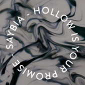 Saybia - Hollow Is Your Promise artwork