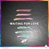 Waiting for Love - Single