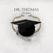 Eric Thomas - Dr. Thomas  artwork
