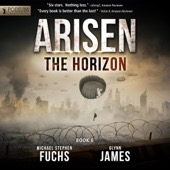 Michael Stephen Fuchs, Glynn James - The Horizon: Arisen, Book 6 (Unabridged)  artwork
