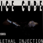 Ice Cube - Lethal Injection  artwork